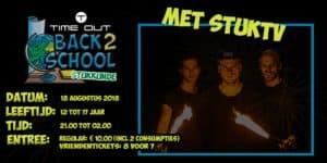 Back2School - Stukkunde - Lekker de zomer afsluiten met de boys van StukTV